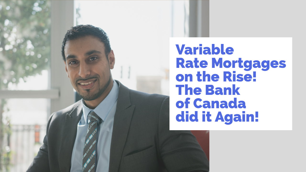 Variable Rate Mortgages (VRM) and Home Equity Lines of Credit (HELOC)
